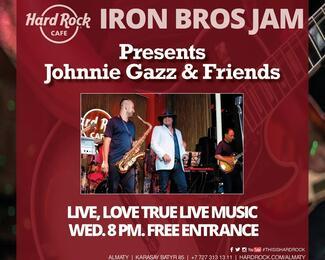 Johnnie Gazz & Friends в Hard Rock Cafe Almaty