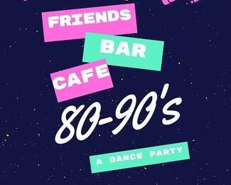 Dance party 80-90-хх в cafe&bar Friends